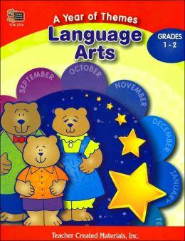 A Year of Themes: Language Arts (Grades 1-2)
