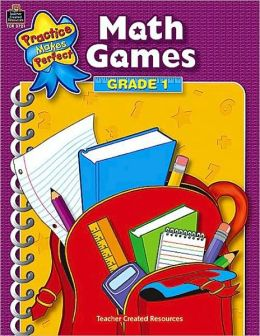Math Games, Grade 1 (Practice Makes Perfect Series)