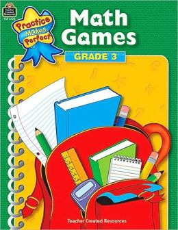Math Games, Grade 3 (Practice Makes Perfect Series)