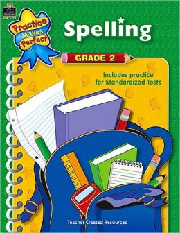 Spelling: Grade 2 (Practice Makes Perfect Series)