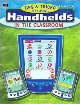 Tips & Tricks for Using Handhelds in the Classroom