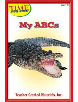 My ABCs (Time for Kids Early Readers Series) Level 1