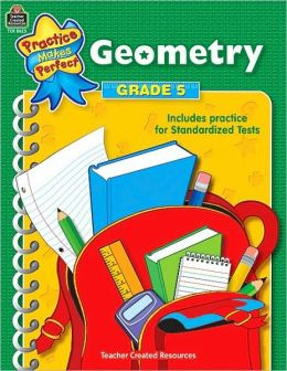 Geometry Grade 5 (Practice Makes Perfect Series)
