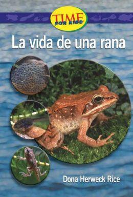 La vida de una rana (A Frog's Life): Upper Emergent