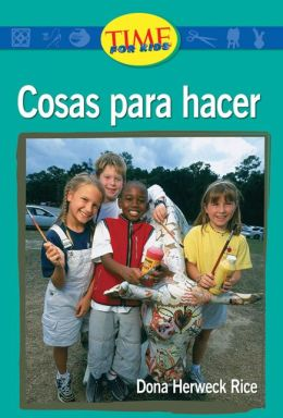 Cosas para hacer (Things to Make): Upper Emergent (Nonfiction Readers)