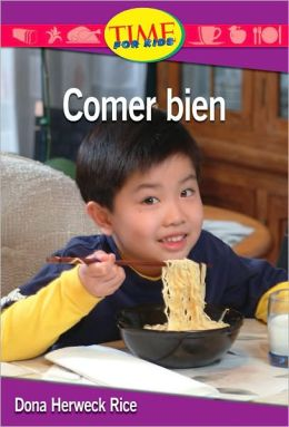 Comer bien (Eating Right): Upper Emergent (Nonfiction Readers)