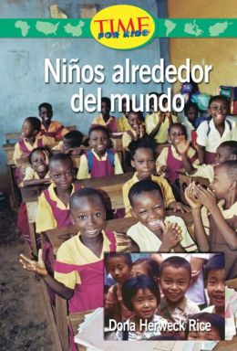 Niños alrededor del mundo (Kids Around the World): Upper Emergent