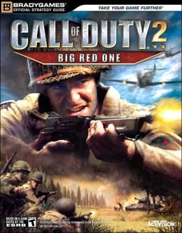Call of Duty(R) 2: Big Red One(TM) Official Strategy Guide
