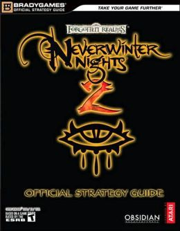Neverwinter Nights 2: Official Strategy Guide