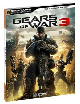 Gears of War 3 Signature Series Guide