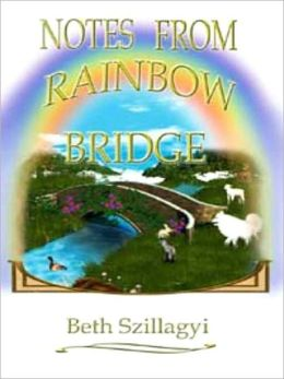 Notes From Rainbow Bridge