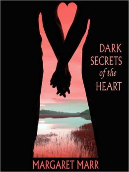 Dark Secrets of the Heart