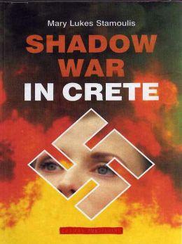 Shadow War in Crete