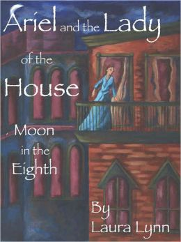 Ariel and the Lady of the House: Moon in the 8th