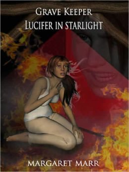 Grave Keeper: Lucifer in Starlight [Book 3]