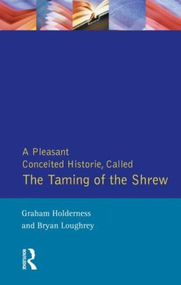 Pleasant Conceited Historie, Called the Taming of a Shrew.