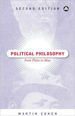 Political Philosophy, Second Edition: From Plato to Mao