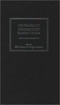 100 Years of Permanent Revolution: Results and Prospects