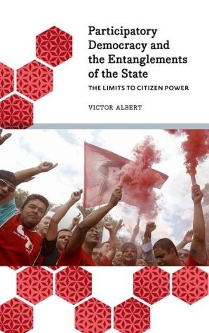 Participatory Democracy and the Entanglements of the State: The Limits to Citizen Power