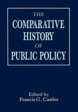 The Comparative History Of Public Policy