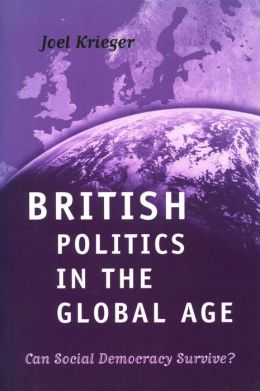 British Politics in the Global Age: Can Social Democracy Survive