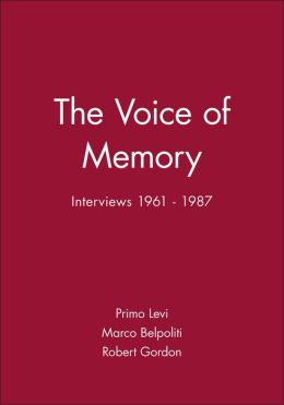 The Voice of Memory: Interviews 1961-1987