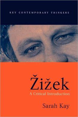 Zizek: A Critical Introduction