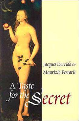 Taste for the Secret