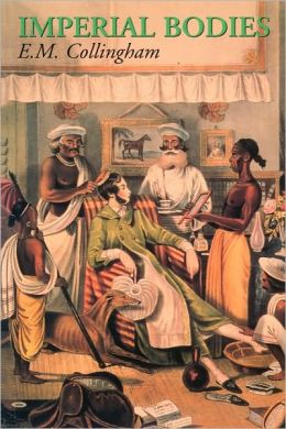 Imperial Bodies: The Physical Experience of the Raj, c.1800-1947