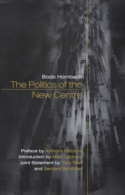 The Politics of the New Centre