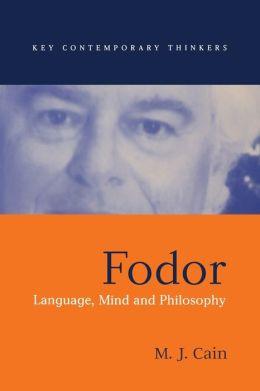 Fodor: Language, Mind and Philosophy