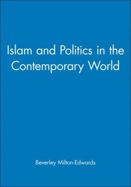Islam and Politics in the Contemporary World