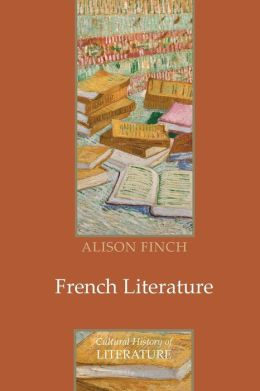 French Literature: A Cultural History