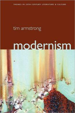 Modernism: A Cultural History