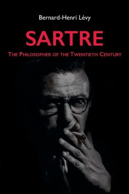Sartre: The Philosopher of the Twentieth Century