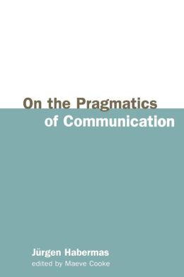 On the Pragmatics of Communication