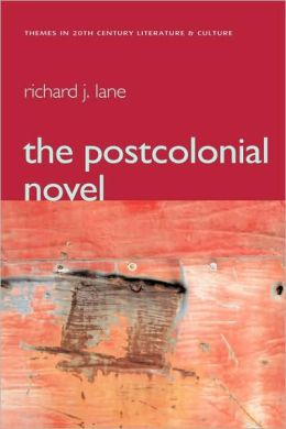 The Postcolonial Novel