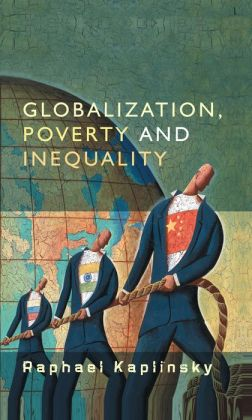 Globalization, Poverty and Inequality: Between a Rock and a Hard Place
