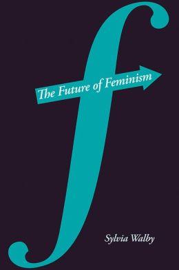 The Future of Feminism