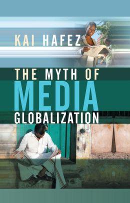 The Myth of Media Globalization