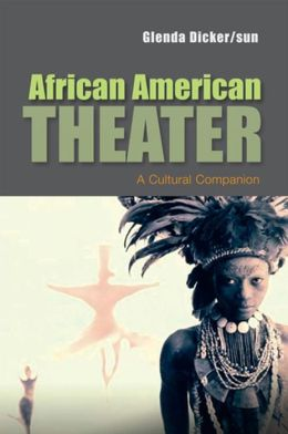 African American Theater: A Cultural Companion
