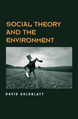Social Theory and the Environment