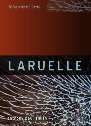 Laruelle: A Stranger Thought
