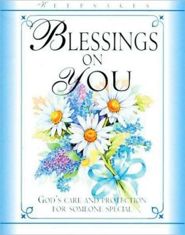 Blessings on You: God's Care and Protection