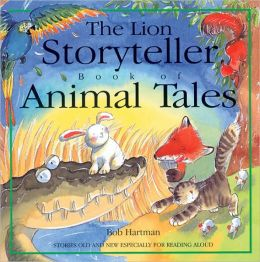 Animal Tales: Stories Old and New Especially for Reading Aloud