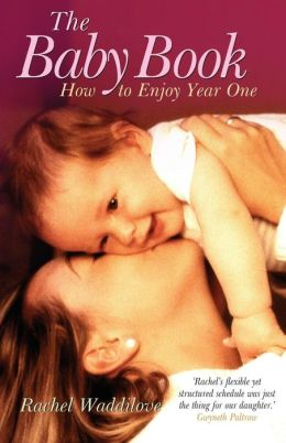 Baby Book: How to Enjoy Year One