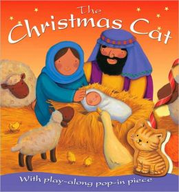 The Christmas Cat: With Play-Along Pop-In Piece