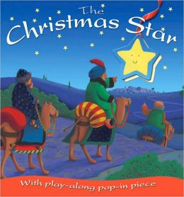 The Christmas Star: With Play-Along Pop-In Piece