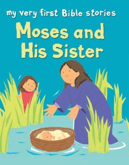 My Very First: Moses and His Sister