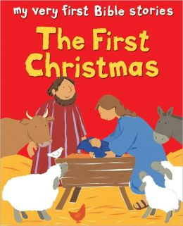 My Very First: The First Christmas